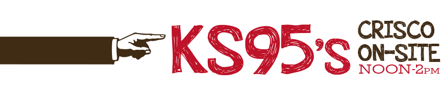 KS95's Crisco On-Site from Noon - 2pm
